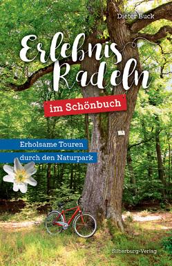 Erlebnisradeln im Schönbuch von Buck,  Dieter
