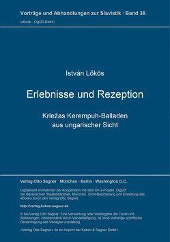 Erlebnisse und Rezeption von Lokös,  István