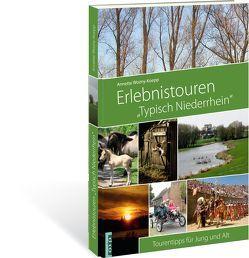 """Erlebnistouren """"Typisch Niederrhein"""" von Behrens,  Christian, Thünker,  Axel, Wozny-Koepp,  Annette"""
