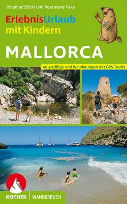 ErlebnisUrlaub mit Kindern Mallorca von Pexa,  Rosemarie, Stöckl,  Johanna