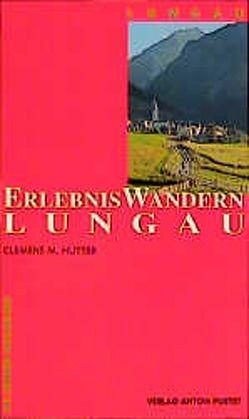 Erlebniswandern Lungau von Hutter,  Clemens M