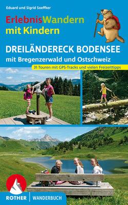Erlebniswandern mit Kindern Dreiländereck Bodensee von Soeffker,  Eduard