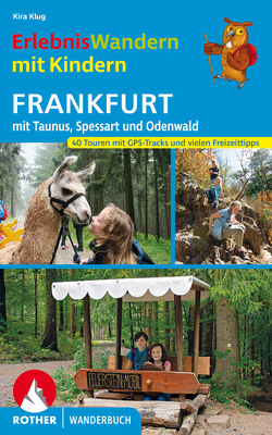 ErlebnisWandern mit Kindern Frankfurt von Klug,  Kira