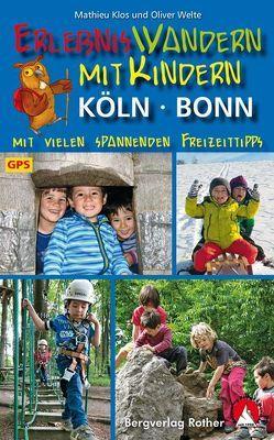 Erlebniswandern mit Kindern Köln – Bonn von Klos,  Mathieu, Welte,  Oliver