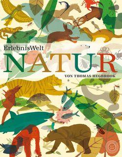 ErlebnisWelt Natur von Hegarty,  Patricia, Hegbrook,  Thomas, Krueger,  Chris