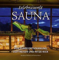 Erlebniswelt Sauna von Mäuser,  Thomas, Steinhart,  Marcus