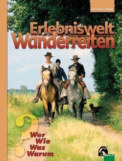 Erlebniswelt Wanderreiten von Lange,  Christine