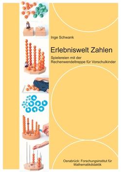 Erlebniswelt Zahlen von Schwank,  Inge