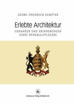 Erlebte Architektur von Kempter,  Georg F.