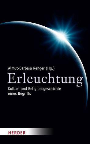 Erleuchtung von Renger,  Almut-Barbara