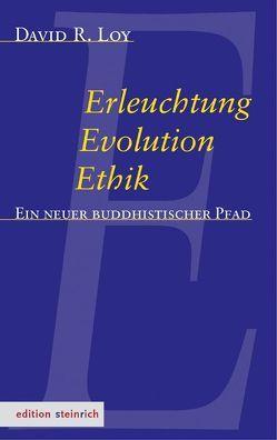 Erleuchtung, Evolution, Ethik von Jansen,  Rüdiger Dhammaloka, Loy,  David Robert