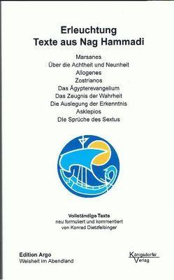 Texte aus Nag Hammadi / Erleuchtung, Texte aus Nag Hammadi von Dietzfelbinger,  Konrad