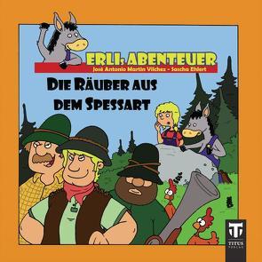 Erlis Abenteuer – Titus Minis von Ehlert,  Sascha, Martin Vilchez,  José A