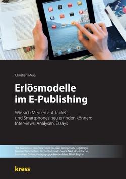 Erlösmodelle im E-Publishing von Kress, Meier,  Christian