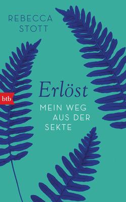 Erlöst von Löcher-Lawrence,  Werner, Stott,  Rebecca