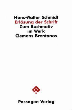 Erlösung der Schrift von Schmidt,  Hans W