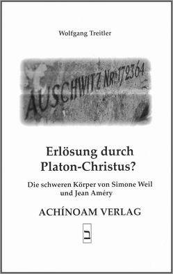 Erlösung durch Platon-Christus? von Treitler,  Wolfgang