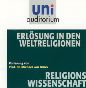 Erlösung in den Weltreligionen von Brück,  Michael von