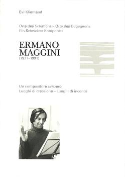 Ermano Maggini (1931-1991) von Kliemand,  Evi, Schrembs,  Peter
