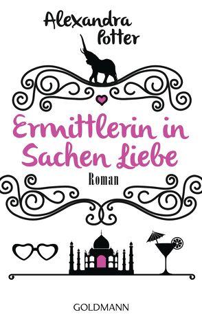 Ermittlerin in Sachen Liebe von Potter,  Alexandra, Retterbush,  Stefanie