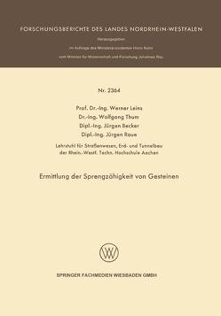 Ermittlung der Sprengzähigkeit von Gesteinen von Becker Jürgen, Leins,  Werner, Raue,  Jürgen, Thum,  Wolfgang