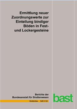 Ermittlung neuer Zuordnungswerte zur Einteilung bindiger Böden in Fest- und Lockergesteine von Birle,  Emanuel, Bundschuh,  Moritz, Heyer,  Dirk, Möller,  Paula
