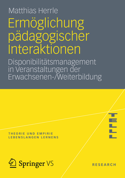 Ermöglichung pädagogischer Interaktionen von Herrle,  Matthias