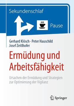 Ermüdung und Arbeitsfähigkeit von Hauschild,  Peter, Klösch,  Gerhard, Zeitlhofer,  Josef