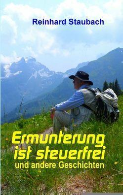 Ermunterung ist steuerfrei von Staubach,  Reinhard