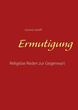 Ermutigung von Garleff,  Gunnar