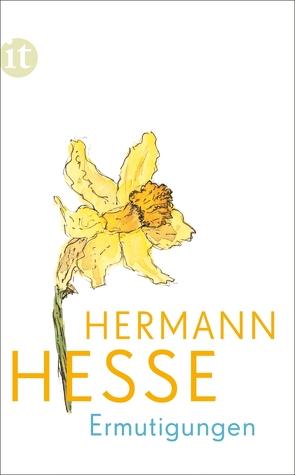 Ermutigungen von Hesse,  Hermann, Michels,  Volker