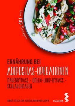 Ernährung bei Adipositas-Operationen von Lötsch,  Birgit, Ludvik,  Bernhard, Russold,  Eva