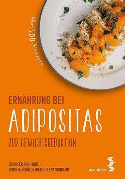 Ernährung bei Adipositas von Frühwirth,  Jennifer, Schöllbauer,  Christa, Schramm,  Helena