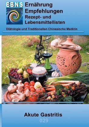 Ernährung bei Akute Gastritis von Miligui,  Josef