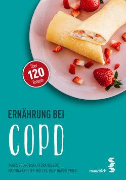 Ernährung bei COPD von Budnowski,  Agnes, Koller,  Flora, Kreuter-Müller,  Martina, Zwick,  Ralf H.