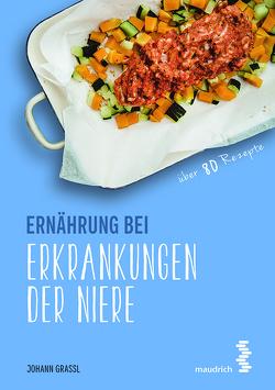 Ernährung bei Erkrankungen der Niere von Grassl,  Johann