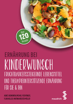 Ernährung bei Kinderwunsch von Budnowski,  Agnes, Feichtinger,  Michael, Koller,  Flora, Kreuter-Müller,  Martina