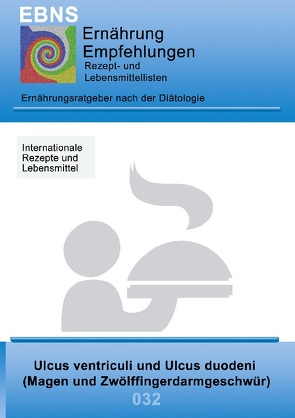 Ernährung bei Magen- oder Zwölffingerdarmgeschwüren von Miligui,  Josef