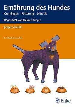 Ernährung des Hundes von Zentek,  Jürgen