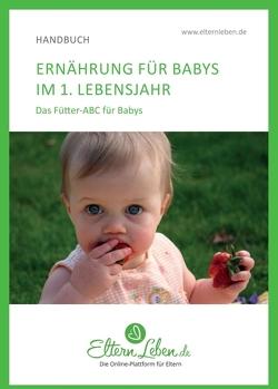 Ernährung für Babys im 1. Lebensjahr von .,  ElternLeben.de