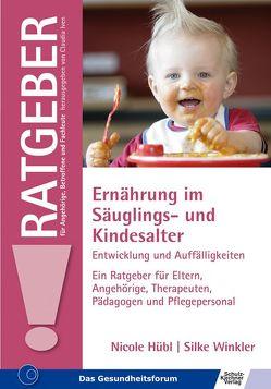 Ernährung im Säuglings- und Kindesalter von Hübl,  Nicole, Winkler,  Silke
