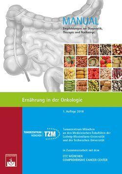 Ernährung in der Onkologie von Hauner,  Hans, Martignoni,  Marc, Tumorzentrum München