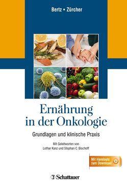 Ernährung in der Onkologie von Bertz,  Hartmut, Zürcher,  Gudrun