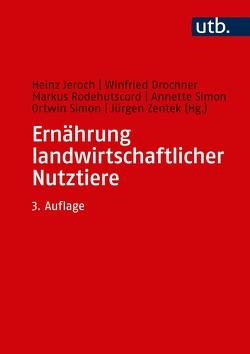 Ernährung landwirtschaftlicher Nutztiere von Drochner,  Winfried, Jeroch,  Heinz, Simon,  Ortwin