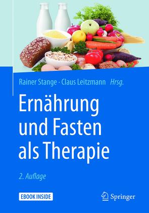 Ernährung und Fasten als Therapie von Leitzmann,  Claus, Stange,  Rainer