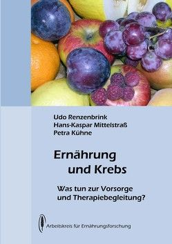 Ernährung und Krebs von Kühne,  Petra, Mittelstraß,  Hans-Kaspar, Renzenbrink,  Udo