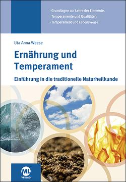 Ernährung und Temperament von Schünemann,  Michael, Weese,  Uta-Anna