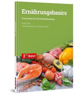 Ernährungsbasics von Lebert,  Cordula, Strehl,  Egid