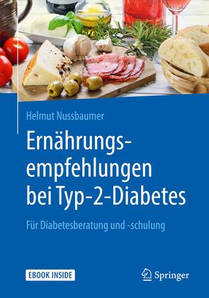 Ernährungsempfehlungen bei Typ-2-Diabetes von Braun,  Markus, Braun,  Martin, Nußbaumer,  Helmut, Tomašec,  Goran