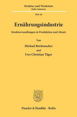 Ernährungsindustrie. von Breitenacher,  Michael, Täger,  Uwe Christian